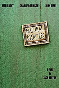 Natural Disasters Poster - Movie Forum, Cast, Reviews