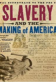Slavery and the Making of America (2005)