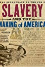 Slavery and the Making of America (2005) Poster