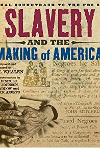 Primary photo for Slavery and the Making of America