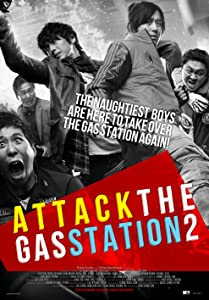 Attack the Gas Station! 2 download movie free