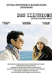 Des illusions Poster