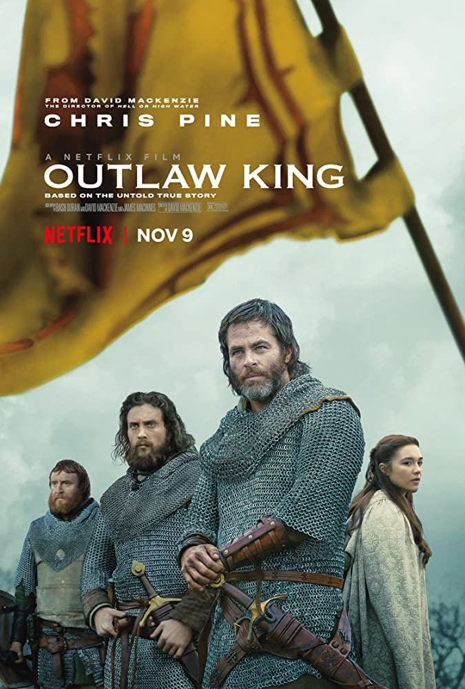 MOVIE :Outlaw King 2018