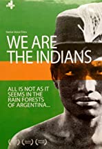 We Are the Indians