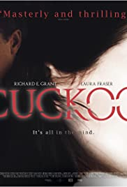 Cuckoo (2009) Poster - Movie Forum, Cast, Reviews