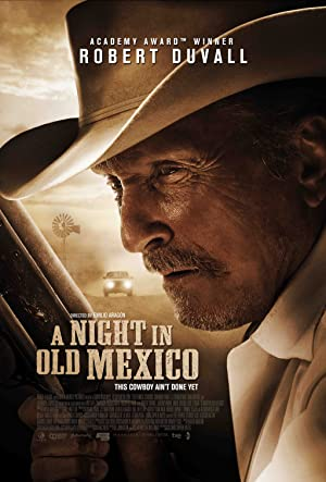 Permalink to Movie A Night in Old Mexico (2013)