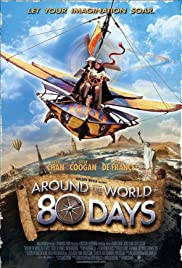 Around the World in 80 Days (2004) Poster - Movie Forum, Cast, Reviews