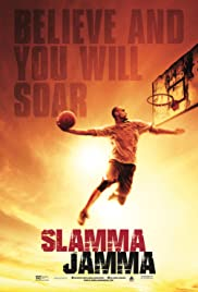Slamma Jamma (2017) Poster - Movie Forum, Cast, Reviews