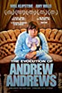 The Evolution of Andrew Andrews (2012) Poster