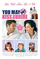 You May Not Kiss the Bride (2011) Poster
