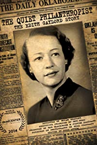 Divx movies trailer download The Quiet Philanthropist: The Edith Gaylord Story [hdrip]