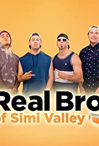 Primary photo for The Real Bros of Simi Valley
