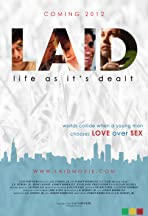 LAID: Life as It's Dealt