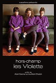 Hors-champ: Les Violette Poster