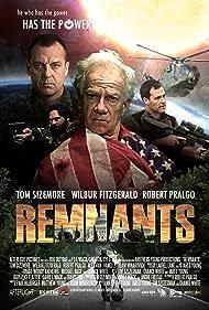 Tom Sizemore, Wilbur Fitzgerald, and Robert Pralgo in Remnants (2013)