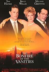 Tom Hanks, Bruce Willis, and Melanie Griffith in The Bonfire of the Vanities (1990)