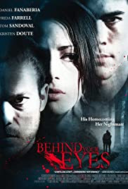 Behind Your Eyes (2011) Poster - Movie Forum, Cast, Reviews