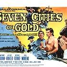 Anthony Quinn, Jeffrey Hunter, Rita Moreno, Richard Egan, and Michael Rennie in Seven Cities of Gold (1955)
