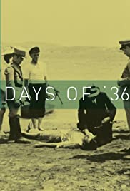 Days of 36 Poster