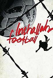 Inshallah, football Poster