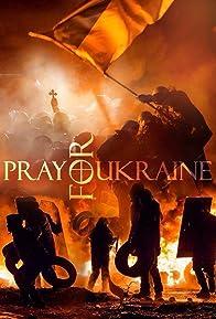 Primary photo for Pray for Ukraine