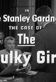 The Case of the Sulky Girl Poster