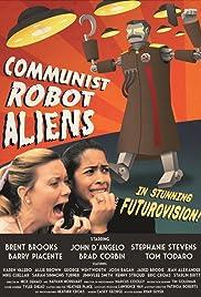 Communist Robot Aliens Poster