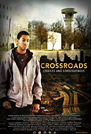 crossroads choices and consequences 2016 imdb