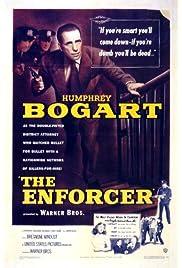 The Enforcer (1951) filme kostenlos