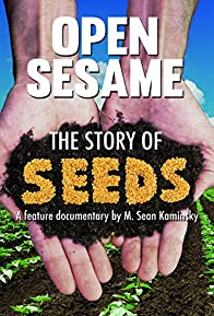 Primary photo for Open Sesame: The Story of Seeds
