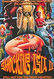 Shocking Asia II: The Last Taboos (1985) Poster - Movie Forum, Cast, Reviews