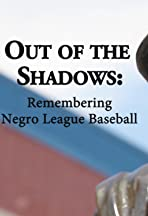 Out of the Shadows: Remembering Negro League Baseball