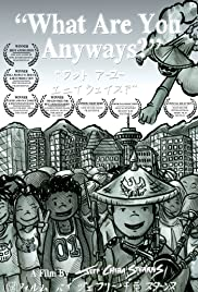 What Are You Anyways? Poster