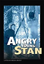 Angry Young Stan