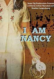 I Am Nancy(2011) Poster - Movie Forum, Cast, Reviews