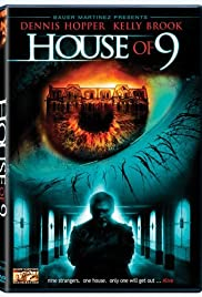 House of 9 (2005) Poster - Movie Forum, Cast, Reviews