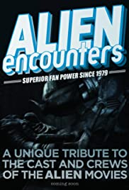 Alien Encounters: Superior Fan Power Since 1979 Poster