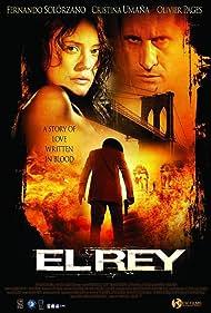 El rey (2004) Poster - Movie Forum, Cast, Reviews