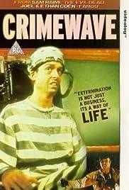 Crimewave(1985) Poster - Movie Forum, Cast, Reviews
