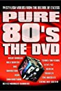 Pure 80's: The DVD (2002) Poster