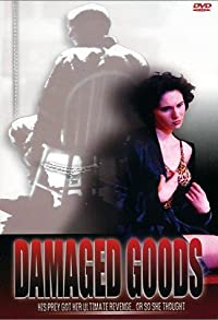 Primary photo for Damaged Goods