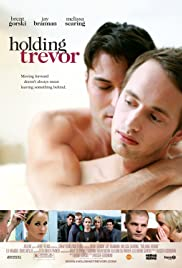 Holding Trevor (2007) Poster - Movie Forum, Cast, Reviews