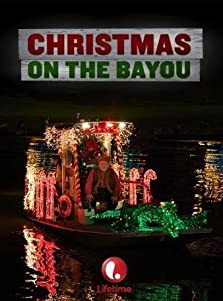 Christmas on the Bayou (2013 TV Movie)
