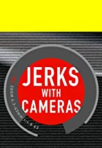 Jerks with Cameras