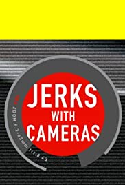 Jerks with Cameras Poster