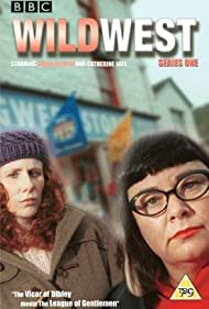 Dawn French and Catherine Tate in Wild West (2002)