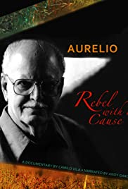 Aurelio: A Rebel with a Cause Poster