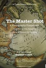 The Master Shot