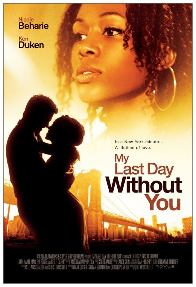my last day without you (2011) full movie