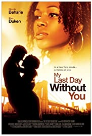 My Last Day Without You Poster